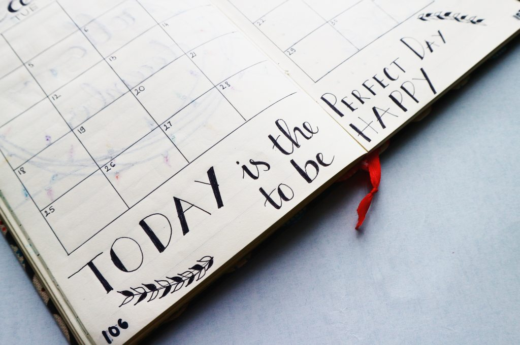 writings-in-a-planner: Today is the Perfect Day to be Happy